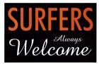 Surfers Always Welcome by Kenneth Ridgeway art print