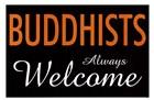 Buddhists Always Welcome by Kenneth Ridgeway art print