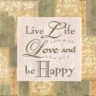 Live life … by Diane Stimson art print