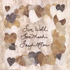 Live Well, Love Much, Laugh Often by Lauren Hallam art print