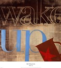 Wake Up by KC Haxton art print