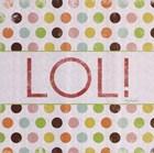 LOL! by Lauren Rader art print