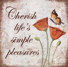 Cherish Life's Simple Pleasures by Kathy Middlebrook art print
