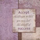 Accept Challenges by Elizabeth Medley art print