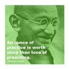 Gandhi - Practice Versus Preaching Quote art print