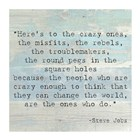 Here's to the Crazy Ones, Steve Jobs Quote art print