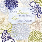 Live Your Dream by Rebecca Lyon art print