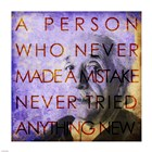 Einstein – Never Made a Mistake Quote by Cheryl Valentino art print