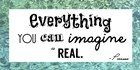 Everything You Can Imagine Is Real -Picasso by Veruca Salt art print