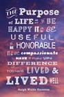 The Purpose of Life -Ralph Waldo Emerson by Veruca Salt art print
