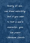 Test A Man's Character -Abraham Lincoln by Veruca Salt art print