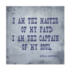 I Am The Master Of My Fate: I Am The Captain Of My Soul, Invictus by Veruca Salt art print