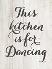 This Kitchen is for Dancing by Misty Michelle art print